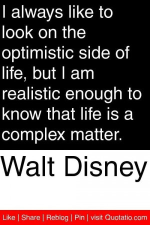 Optimistic quotes and sayings motivational life walt disney