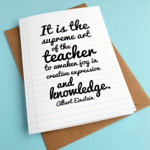 Thank You Teacher Quotes Einstein quote teacher thank