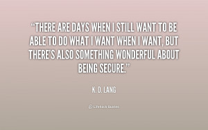 Quotes by K D Lang