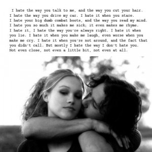 10 things I hate about you... seriously like one of the best movie ...