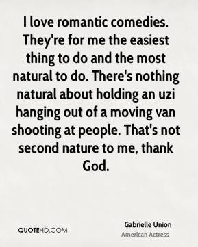 ... people. That's not second nature to me, thank God. - Gabrielle Union