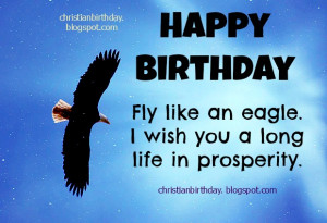 Happy Birthday. Fly like an eagle, have long life