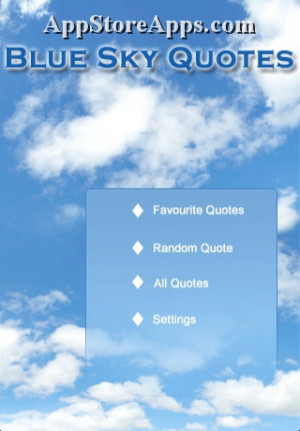 Blue Sky Quotes recently went on sale from $2.99 to FREE. Click here ...