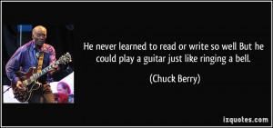 More Chuck Berry Quotes
