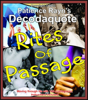 rites of passage decode your way through life s milestones with 100 ...