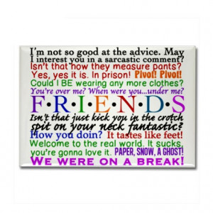 Chandler Gifts > Chandler Magnets > Friends TV Quotes Rectangle Magnet