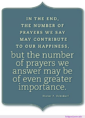 Religious prayer quote by Dieter F. Uchtdorf