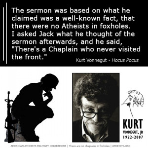 Kurt Vonnegut quote about Atheists in Foxholes