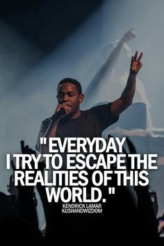 Kendrick Lamar celebrities quote celebrity better never wife husband ...
