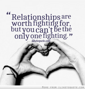 Fight-Quotes-Fighting-Quotes-Relationship-are-worth-fighting-for-but ...