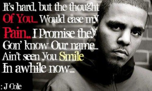 cole short quotes and sayings famous rapper pain