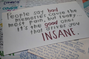 bad, good, memories, pain, quote