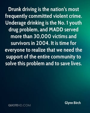 Drunk driving is the nation's most frequently committed violent crime ...