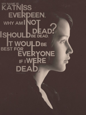 Favorite Mockingjay Quotes → Katniss