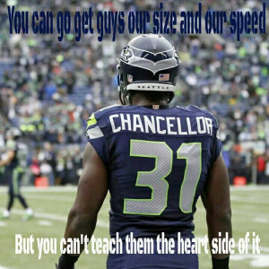 Kam Chancellor quote. Go Hawks!!