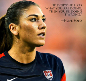 hope solo, wissom, hope solo quote, inspiring quote, female athlete