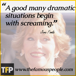 good many dramatic situations begin with screaming.