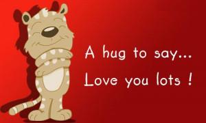 hug to say love you lots