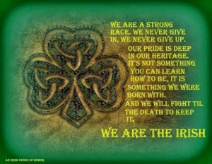 More like this: irish quotes , irish prayer and irish .