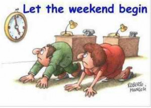 TGIF, Thank God it is friday, Funny Picture of the Day, Weekend Quotes ...