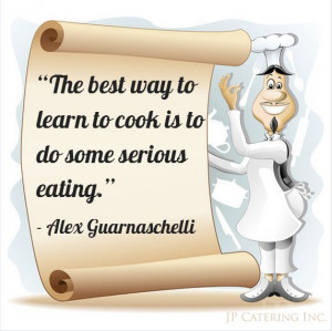 "... cook is to do some serious #eating."" - Alex Guarnaschelli #chefquote"
