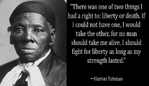 Harriet Tubman photo with quote