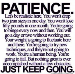 Patience & trust the process!
