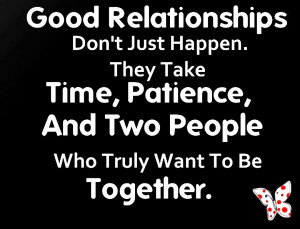 Quotes About Relationships Being Worth It Relationship quotes