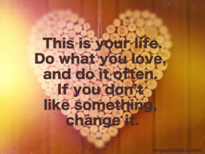 DO WHAT YOU LOVE QUOTE, The time you have in jelly beans