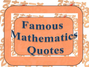 Famous Math Quotes Sayings