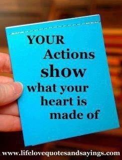 ... you stand we all can see what your heart is made of by your actions