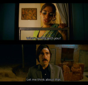 What's wrong with you let me think about it - The Darjeeling Limited ...