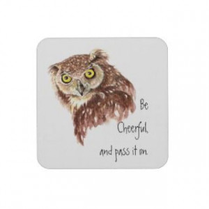 Believe in God, Pascals Wager, Wise Owl Quote Beverage Coaster