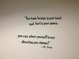 Dr. Seuss quote I came across in a building in La Jolla. ( i.imgur.com ...