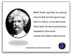 This humorous quote by Mark Twain is more for all the parents out ...