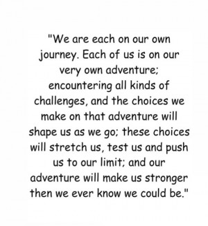 ... us and push us to our limit; and our adventure will make us stronger