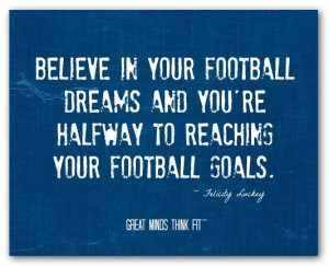 Football Poster Sayings Football posters with quotes