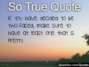 quotes going to be two faced at two faced copy two faced quotes ...