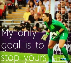Hope Solo!!! Soccer 3, Hope Solo Quotes, Soccer Romodel, Uswnt Quotes ...