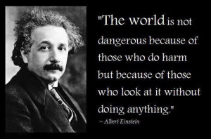 Motivational Quote By Albert Einstein on Humanity: The world is not ...