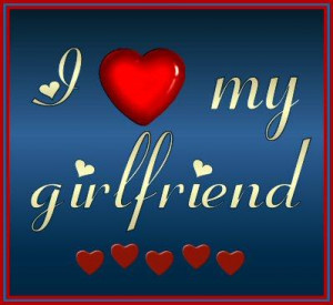 Love My Girlfriend – Love Graphic for Fb Share