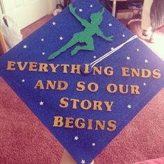 Graduation quote! Peter and the Starcatcher quote with Peter Pan. I ...