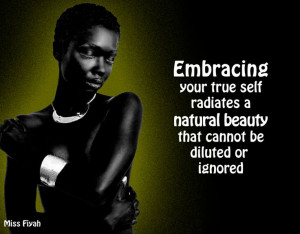 Embracing your true self radiates a natural beauty that cannot be ...