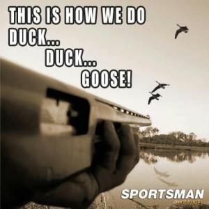Redneck duck duck goose :)