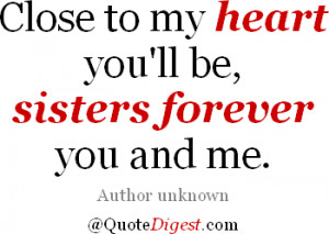 close heart sisters forever quote I Love My Big Sister Quotes