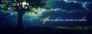 After A Storm Comes A Calm Quote