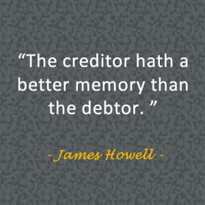 Debt quote by James Howell