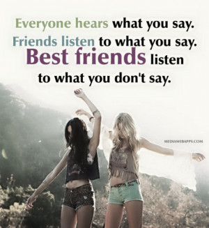 -hears-what-you-say-friends-listen-to-what-you-say-best-friends ...