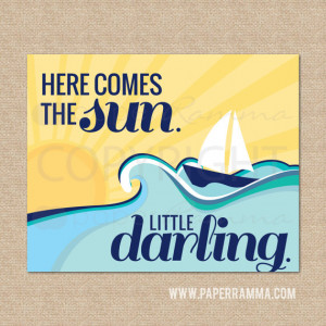 Here comes the sun, Quote by The Beatles // Nursery / Kids Art Prints ...