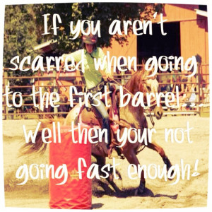 Barrel Racing Quote By